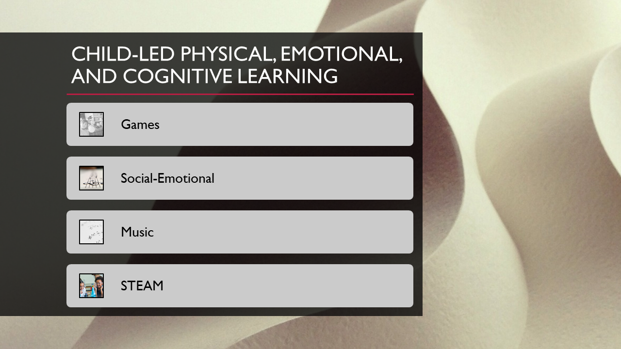 Child-led Physical, Emotional, and Cognitive Learning
